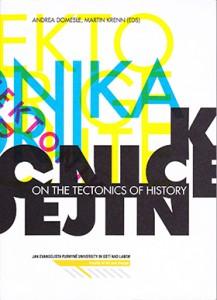 Domesle_Krenn_On The Tectonics Of History_2009